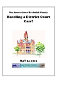 Handling A District Court Case In Fredrick County- Civil Cases