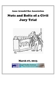 Nuts And Bolts Of A Civil Jury Trial