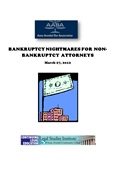 Bankruptcy Issues For Non-Bankruptcy Attorneys