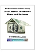Joint Assets: The Marital Home & Business