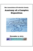 The Anatomy Of A Complex Deposition- Frederick County