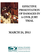 Effective Presentation Of Damages In A Civil Jury